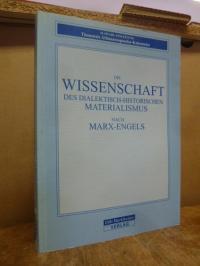 Marx, Die Wissenschaft des dialektisch-historischen Materialismus nach Marx-Enge