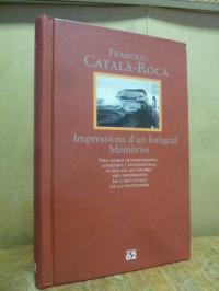 Català Roca, Francesc Català-Roca : Impressions d'un fotògraf – Memòries,