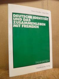 Honolka, Deutsche Identität und das Zusammenleben mit Fremden – Fallanalysen,
