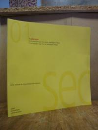 Ditterich, Kawasaki – Konzept-Design für einen Intelligent Plaza = Concept Desig