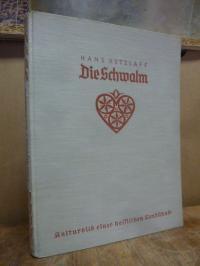 Die Schwalm – Kulturbild einer hessischen Landschaft,