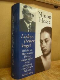 """Hesse, """"Lieber, lieber Vogel"""" – Briefe an Hermann Hesse,"""