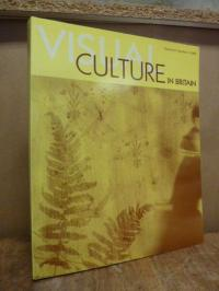 Visual Culture in Britain, Volume 6, Number 2: Visual Culture and Taste in Late-