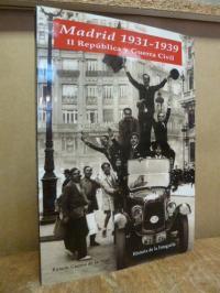 Guerra de la Vega, Madrid 1931 – 1939 : II [Segunda] República y Guerra Civil,