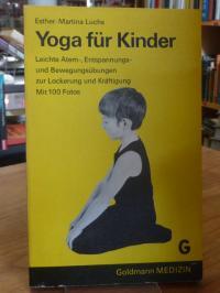 Luchs, Yoga für Kinder – Leichte Atem-, Entspannungs- und Bewegungsübungen zur L
