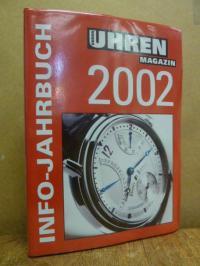UHREN MAGAZIN (Hrsg.), Uhren Magazin – Info-Jahrbuch 2002,