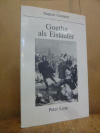 Gassner, Goethe als Eisläufer,