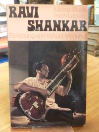 Shankar, Meine Musik, mein Leben – Einleitung Yehudi Menuhin,