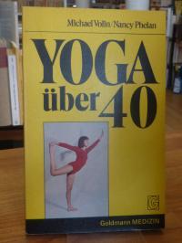 Volin, Yoga über 40,