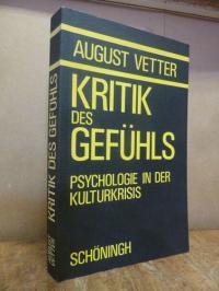 Vetter, Kritik des Gefühls – Psychologie in der Kulturkrisis,