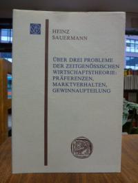 Sauermann, Über drei Probleme der zeitgenössischen Wirtschaftstheorie: Präferenz