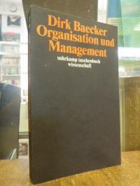 Baecker, Organisation und Management – Aufsätze,