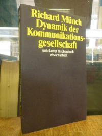 Münch, Dynamik der Kommunikationsgesellschaft,