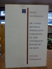 Sauermann, Die experimentelle Wirtschaftsforschung an der Universität Frankfurt