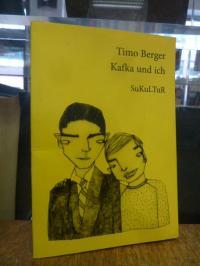 Berger, Kafka und ich,