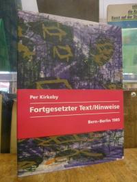 Kirkeby, Fortgesetzter Text / Hinweise – Essays, (mit dem original lithographier
