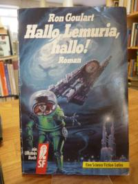 Goulart, Hallo, Lemuria, hallo! – Roman – Eine Science-Fiction-Satire,
