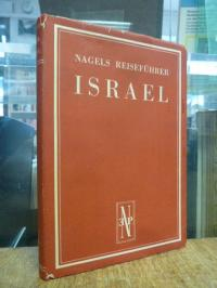 Israel / Reiseführer Nagels Reiseführer : Israel,