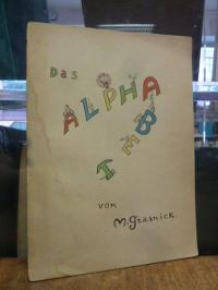 Grasnick, Das Alphabet,