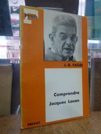 Fages, Comprendre Jacques Lacan,