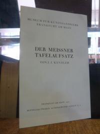 Schmidt, Der Meissener Tafelaufsatz von J. J. Kändler,