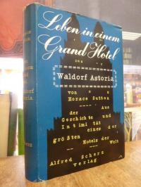 Sutton, Leben in einem Grand Hotel – Waldorf-Astoria,