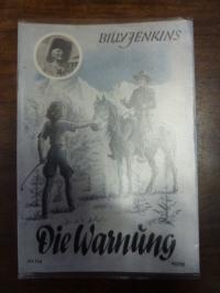 Old, Billy Jenkins Abenteuer, Heft 103: Die Warnung,