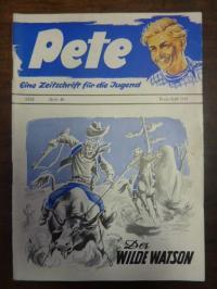 Dr. Richter / Dr. Isert (Redaktion), Pete – Eine Zeitschrift für die Jugend, Hef