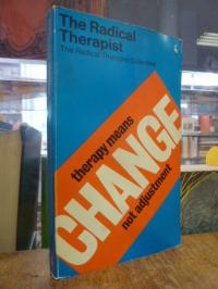 The Radical Therapist Collective (Editors), The Radical Therapist,