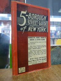 New York, The Five Borough Street Guide to New York City: Manhattan, Brooklyn, R