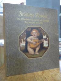 Zumbusch, Fröhliche Kindheit – Ein Bilderbuch,