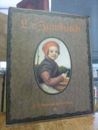 Zumbusch, Ludwig von Zumbusch – Acht (8) farbige Wiedergaben nach seinen Bildern