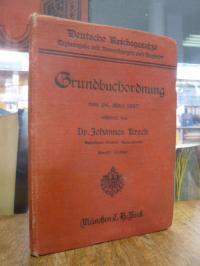 Krech, Grundbuchordnung vom 24. März 1897 – Textausgabe mit Einleitung, Hinweisu