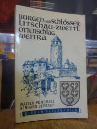 Halmer, Burgen und Schlösser Litschau-Zwettl Ottenschlag-Weitra,