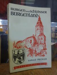 Prickler, Burgen und Schlösser im Burgenland,