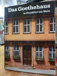 Frankfurt / Lüders, Das Goethehaus in Frankfurt am Main, mit Fotos von Anselm Ja