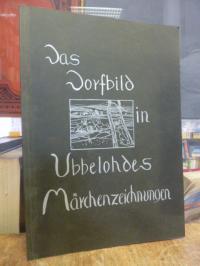 Arbeitskreis Dörfliche Kultur, Das Dorfbild in Ubbelohdes Märchenzeichnungen,