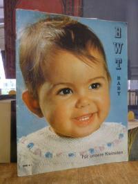 Dillmont, BWT Baby [Heft 1] – Für unsere Kleinsten,
