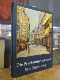 Die Frankfurter Altstadt – Eine Erinnerung,