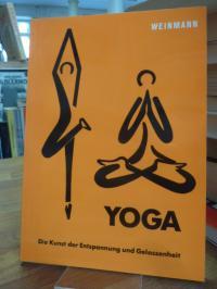 Kadolph, Yoga – die Kunst der Entspannung und Gelassenheit,