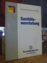Wehrtechnischer Report, Heft 5, 1998: Sanitätsausrüstung – Sanitätsdienst der Bu