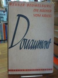 Beumelburg, Douaumont – vollständig neubearbeitete Ausgabe,