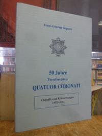 Geppert, 50 Jahre Forschungsloge QUATUOR CORONATI No. 808 der Vereinigten Großlo