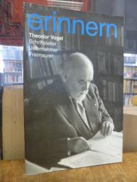 Vogel, erinnern : Theodor Vogel (31.07.1901 – 09.02.1977) – Schriftsteller, Unte