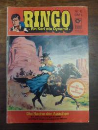 Hembus, RINGO – Ein Kerl wie Dynamit, Heft 6: Die Rache der Apachen,