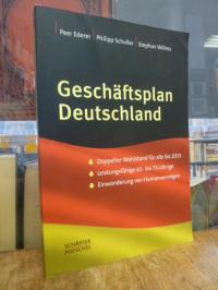 Ederer, Geschäftsplan Deutschland – Zukunft gewinnen mit Investitionen in Humanv