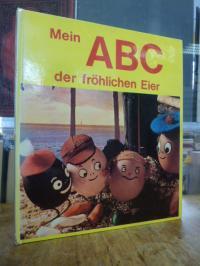 Rio, Mein ABC der fröhlichen Eier,