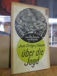 Ortega y Gasset, Über die Jagd,
