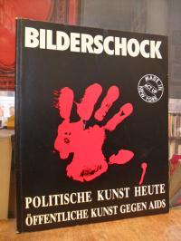Hieber, Bilderschock – Öffentliche Kunst gegen AIDS (auf Vorderdeckel: 'Politisc