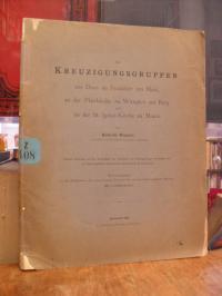 Wagner, Die Kreuzigungsgruppen am Dom zu Frankfurt am Main, an der Pfarrkirche z